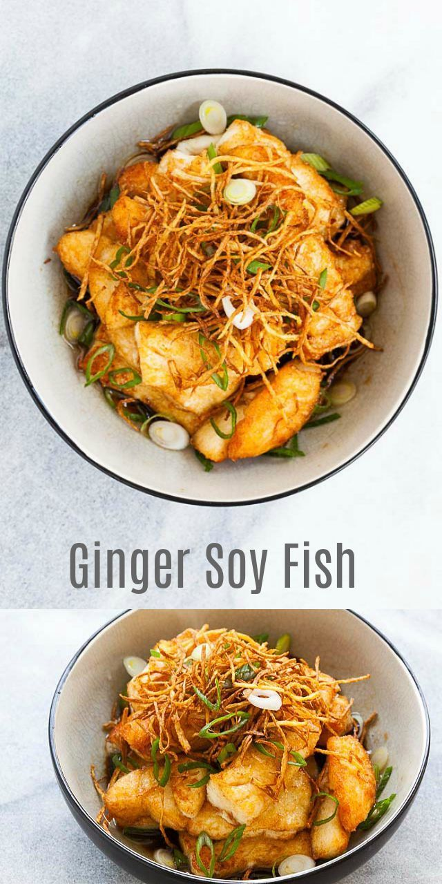 Ginger Soy Fish – crispy and perfectly cooked fish in a mouthwatering sauce. Top…