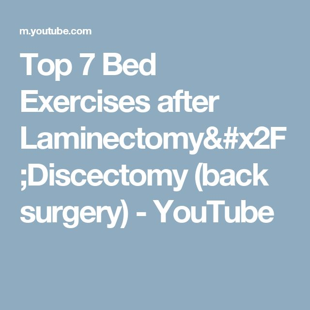 Top 7 Bed Exercises after Laminectomy/Discectomy  (back surgery) - YouTube