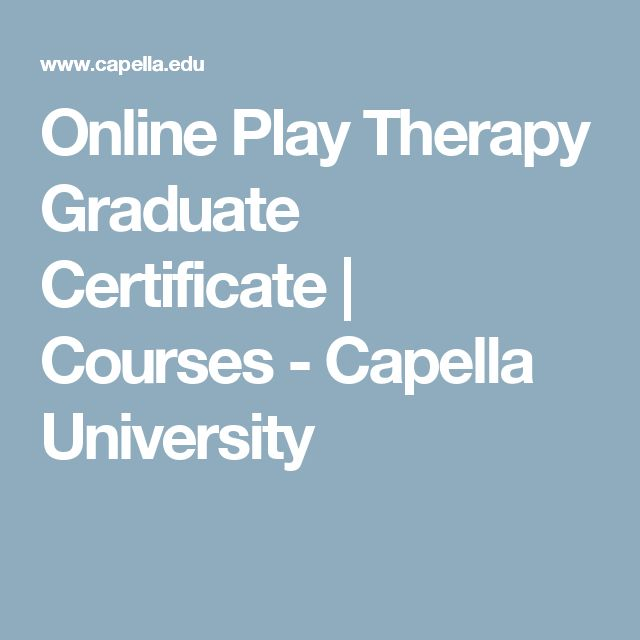 Online Play Therapy Graduate Certificate | Courses - Capella University