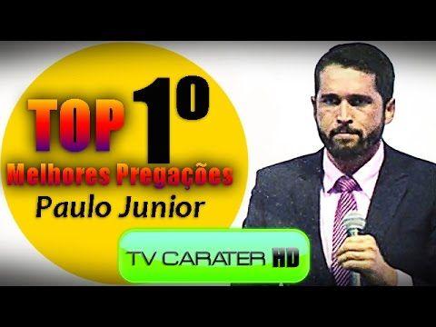 TV CARÁTER - TOP 1° Melhor Pregação do Pr. Paulo Junior