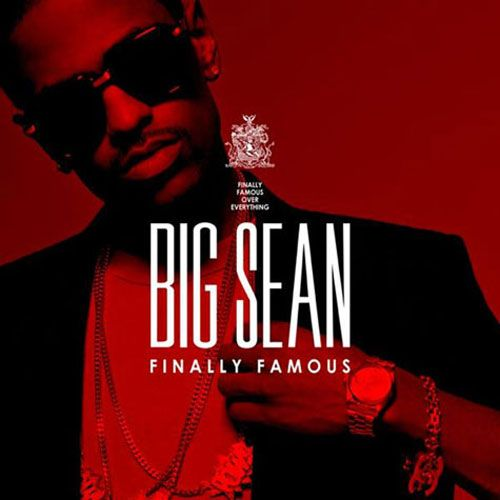 Big Sean- Finally Famous