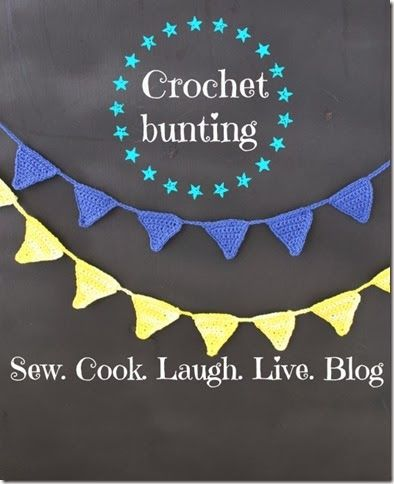 Sew cook laugh live blog. Crochet bunting