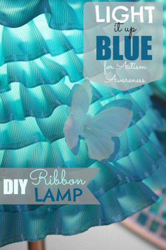 """Create a beautiful DIY Ribbon Lamp Shade. A Perfect way to shine light on Autism Awareness for the """"Light It Up Blue"""" campaign."""