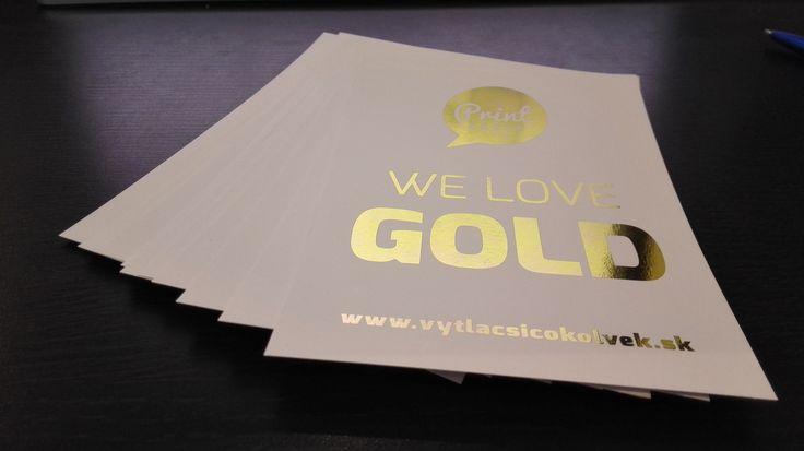 Milujeme zlato! Tlačíme zlatom.