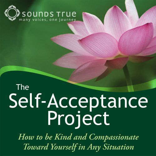 Self-Acceptance Project- Self-acceptance is one of our most difficult challenges, no matter how much meditation or therapy we've tried. In this FREE video event series, Tami Simon speaks with contemporary luminaries in spirituality, psychology, and creativity to learn how we can truly embrace who we are. Click here to listen!