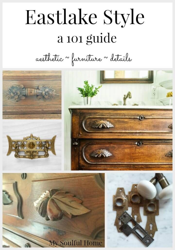 Eastlake Style 101 Guide | My Soulful Home