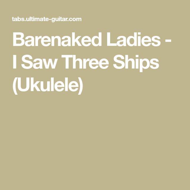Barenaked Ladies - I Saw Three Ships (Ukulele)