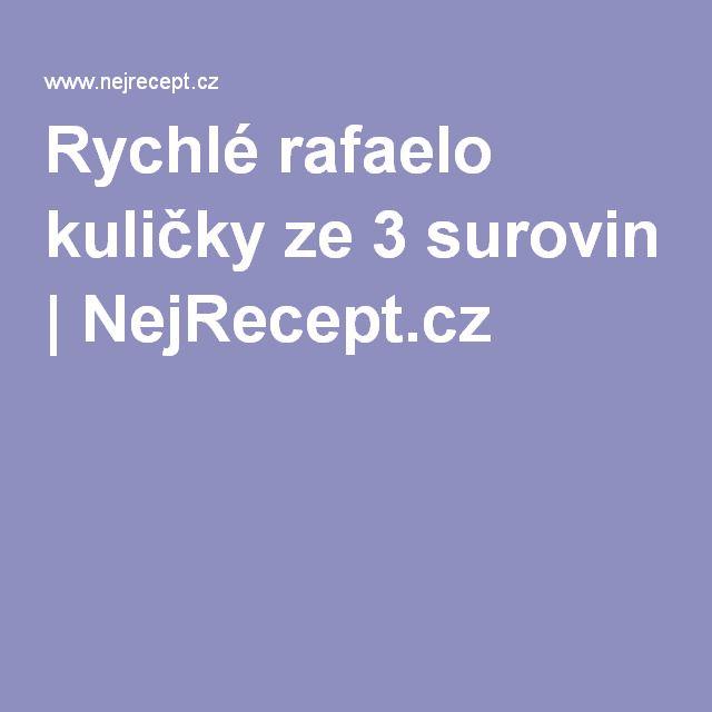 Rychlé rafaelo kuličky ze 3 surovin | NejRecept.cz