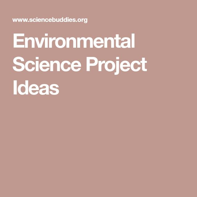 The  Best Environmental Science Projects Ideas On Pinterest  Environmental Science Project Ideas