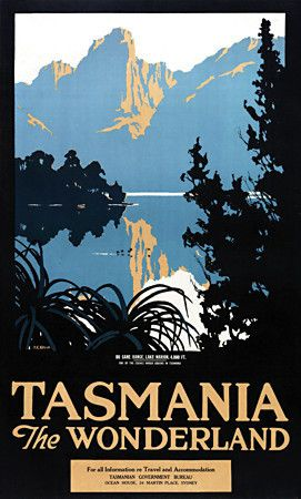Tasmania 'The Wonderland'. 1920s http://www.vintagevenus.com.au/products/vintage_poster_print-tv759