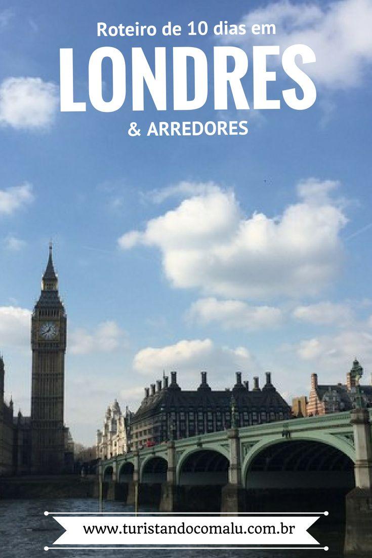 Descubra o que fazer em Londres e arredores com esse roteiro de 10 dias. Londres e um pouquinho mais da Inglaterra.