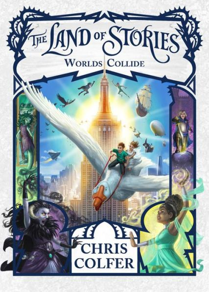 Worlds Collide (The Land of Stories Series #6)
