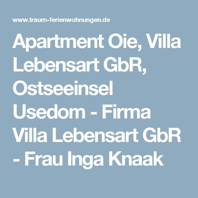 Apartment Oie, Villa Lebensart GbR, Ostseeinsel Usedom - Firma Villa Lebensart GbR - Frau Inga Knaak