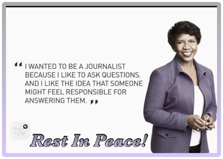 Ms. Ifill, Thank you for your Phenomenal Professionalism and for Being such an Inspiration. May your Family and Loved Ones be surrounded by God's Peace and Healing. Rest In Peace! #GwenIfill #PBSNewshour #WashingtonWeek
