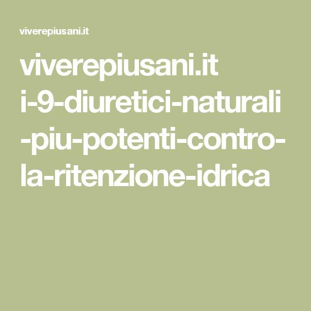 viverepiusani.it i-9-diuretici-naturali-piu-potenti-contro-la-ritenzione-idrica
