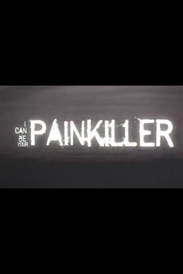 Lyrics from Painkiller by Three Days Grace. I love this song<3