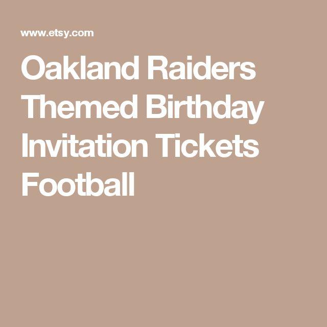 Oakland Raiders Themed Birthday Invitation Tickets Football
