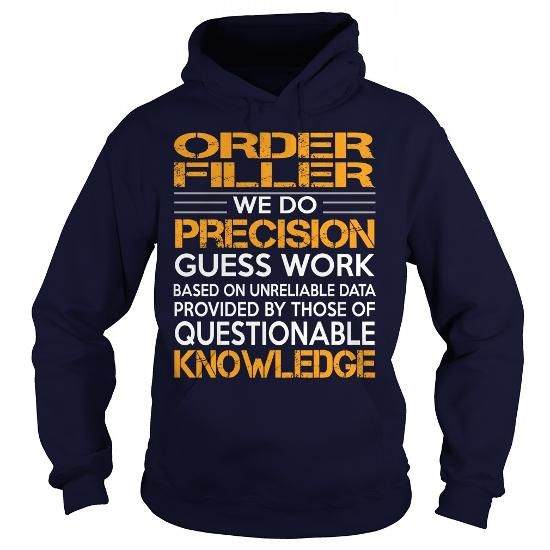 Awesome Tee For Order Filler #teeshirt #T-Shirts. GUARANTEE  => https://www.sunfrog.com/LifeStyle/Awesome-Tee-For-Order-Filler-92763302-Navy-Blue-Hoodie.html?id=60505