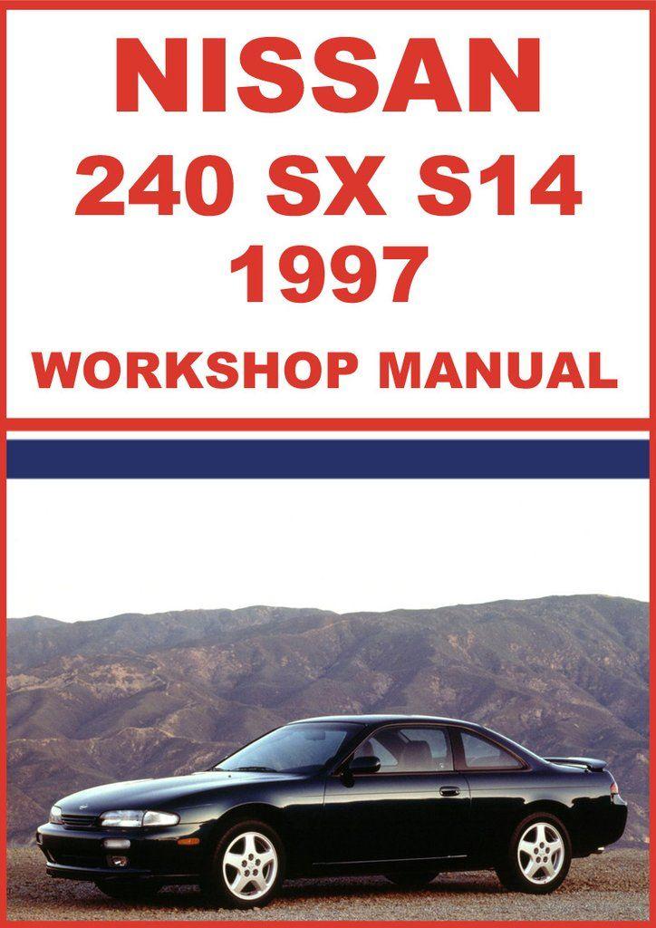 57 best nissan car manuals direct images on pinterest nissan 240 sx s14 series 1997 workshop manual publicscrutiny Choice Image