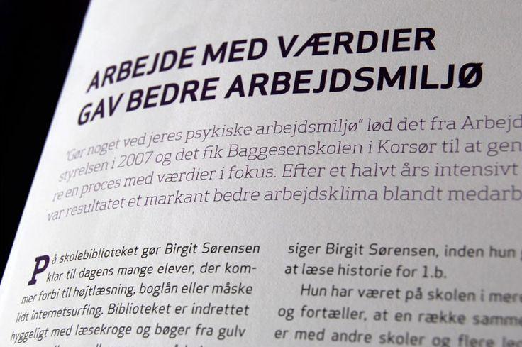 Das Magazin Værdinyt erschien fünfmal im Laufe des neun Monate dauernden WERTEprozesses. Cumuli übernahm die Redaktion.