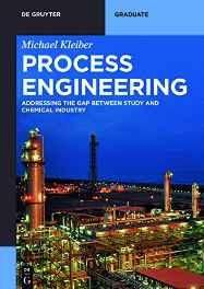 Process Engineering: Addressing the Gap Between Studies and Chemical Industry (De Gruyter Textbook) Paperback ? Import 24 Oct 2016