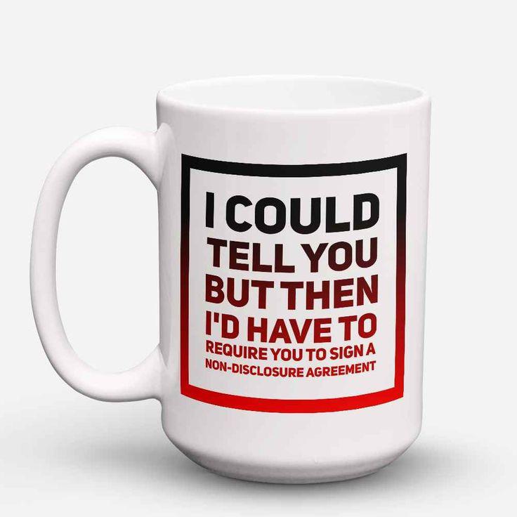 "Limited Edition - ""Non disclosure agreement"" 15oz Mug"