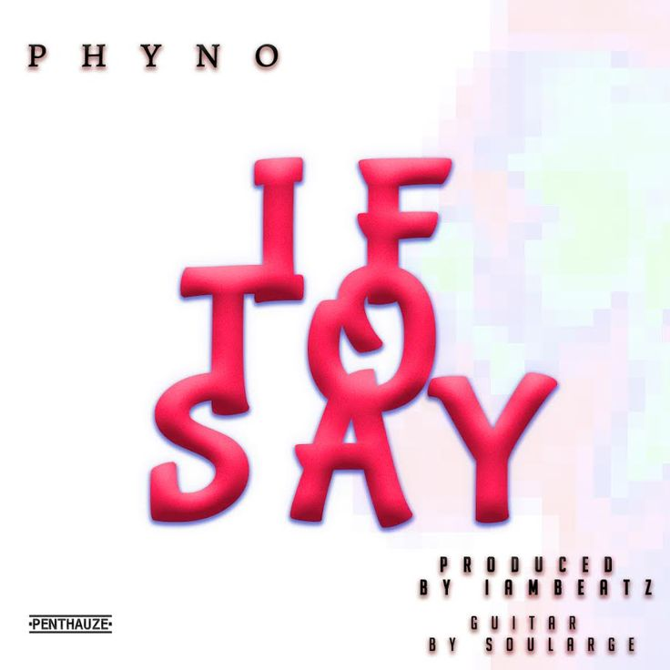 Phyno – 'If To Say'