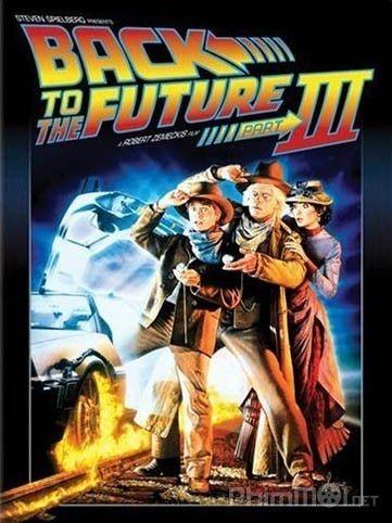 Trở về Tương Lai 3 - HD