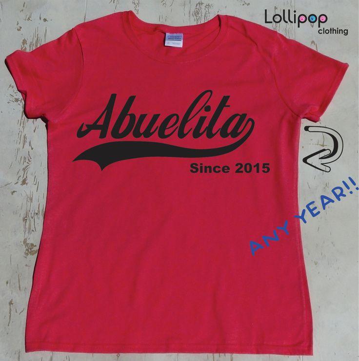 Abuelita. Any year. Women Tshirt. Gift for  Grandmother. Gift for Spanish grandma. women Tee shirt. Grammy shirt. Plus sizes.Pregnancy by Lollipopclothing on Etsy