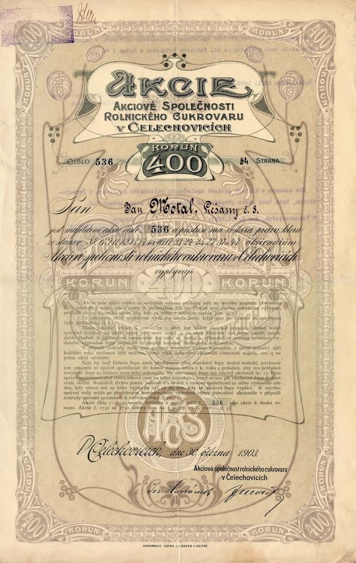Akciová společnost rolnického cukrovaru v Čelechovicích (AG der landwirtschaftlichen Zuckerfabrik in Czellechowitz). Akcie na 400 Korun. Čelechovice, 1903.