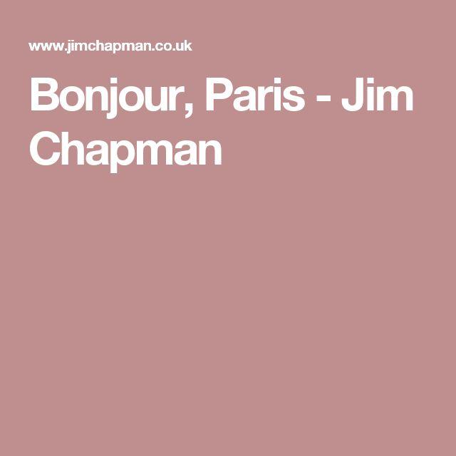 Bonjour, Paris - Jim Chapman