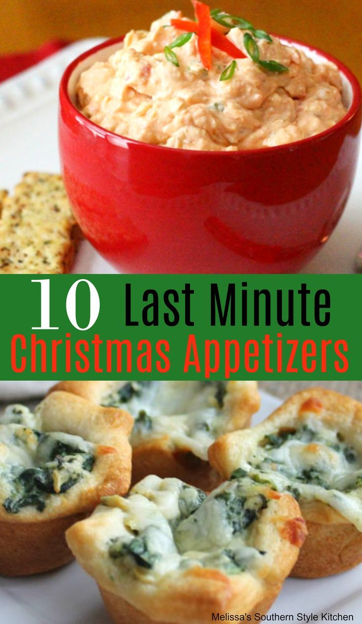 10 Easy Last Minute Christmas Appetizers Appetizers Easy Finger Food Christmas Appetizers Easy Christmas Recipes Appetizers