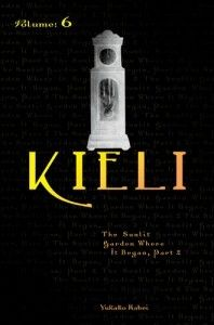 Kieli, Volume 6: The Sunlit Garden Where It Began, Part 2