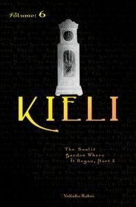 Kieli, Volume 6: The Sunlit Garden Where It Began, Part 2