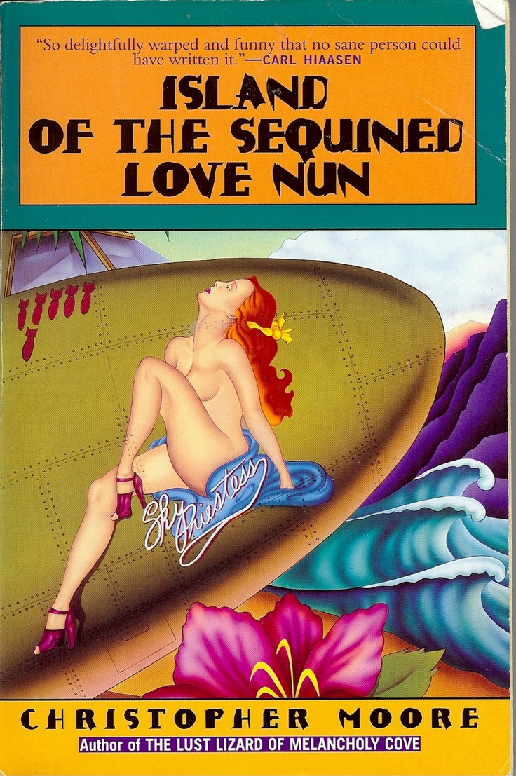 Island of the Sequined Love Nun: Christopher Moore is definitely crazy and absolutely hysterical. Listening to the audio book will make you laugh so hard, that bodily functions will no longer be voluntary.