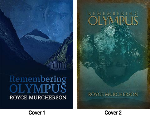 Vote on the cover for REMEMBERING OLYMPUS by Royce Murcherson: http://www.koehlerbooks.com/vote-the-cover-of-royce-murchersons-remembering-olympus/ #BookCover