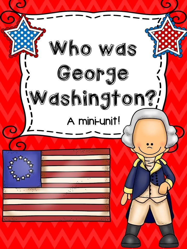 Who was George Washington? A mini unit on our first president!
