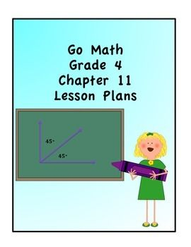 Go Math Grade 4 Chapter 11 Lessons | Go Math and Math