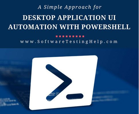 Desktop Application UI Automation With PowerShell