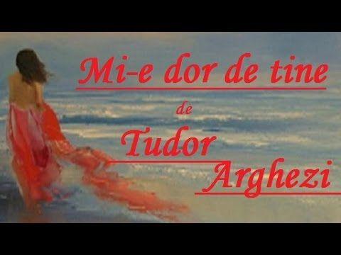 ~Mi-e dor de tine~ de Tudor Arghezi