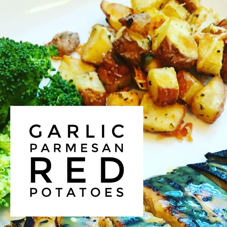 21 DAY FIX Garlic Parmesan Red Potatoes — JESS DUKES