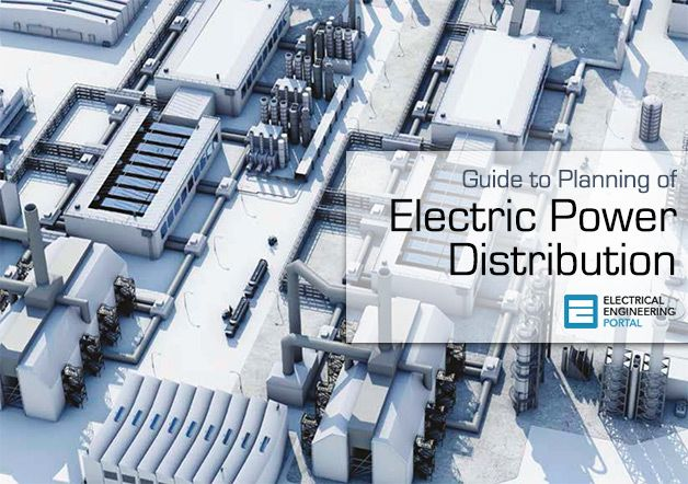 Guide to Planning of Electric Power Distribution - by Siemens