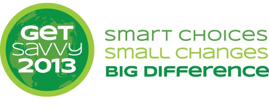 Making a positive difference in 2013 by joining the Get Savvy Initiative. #GS2013 #sustainability