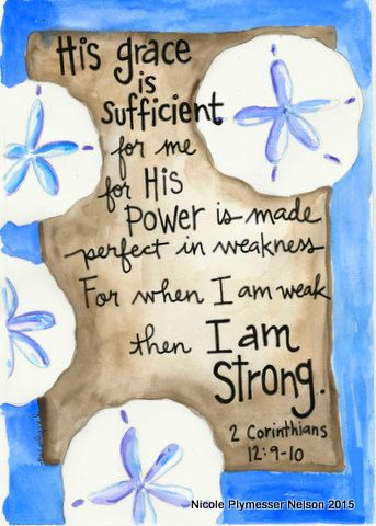 2 Corinthians 12 His Grace is Sufficient llustrated by nicplynel