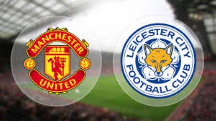 Prediksi MU vs Leicester City Liga Inggris