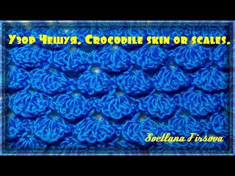Knitting Crocodile Scale Stitch Вязание узора Чешуя(крокодиловая кожа) спицами - YouTube