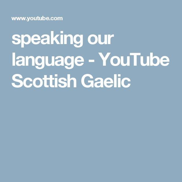 9 Reasons to Learn Scottish Gaelic - Lindsay Does Languages
