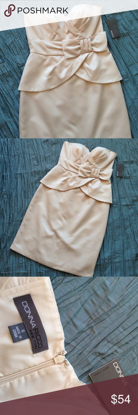 "Donna Ricco formal NWT Donna Ricco formal. Strapless with bow. Fully lined. Satin smooth feeling polyester. Cream in color ""bisque"". Donna Ricco Dresses Strapless"