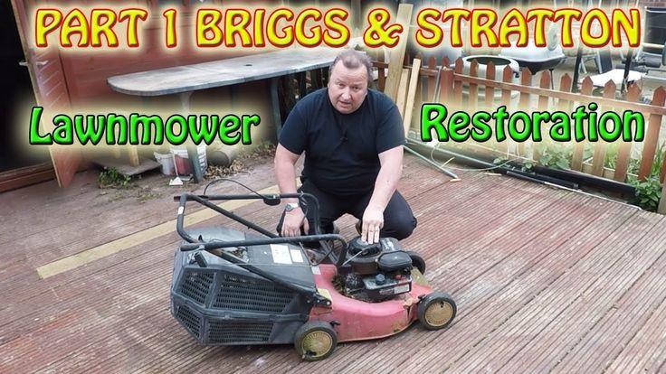 Part 1 Champion Briggs And Stratton Lawnmower Restoration