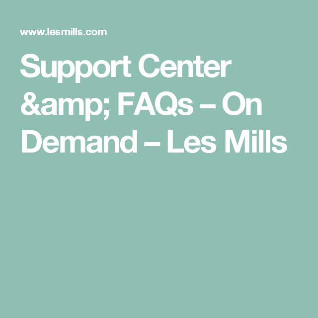 Support Center & FAQs – On Demand – Les Mills